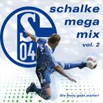 Schalke MegamixVol. 2MIR Media