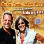 Jürgen Drews & Markus BeckerAloha heja heEMI