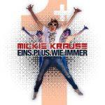 Mickie KrauseEins Plus wie immerEMI
