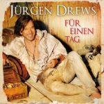 Jürgen DrewsFür einen TagUniversal