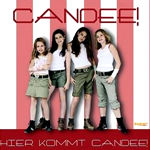Candee!Hier kommt Candee! - AlbumPink Teddy (SPV)