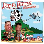 Jörg & DraganIn Peru fliegt ne KuhSony BMG