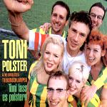 Toni Polster & ThekenschlampenToni lass es polsternBMG Chlodwig