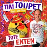 Tim ToupetTote EntenXtreme Sound