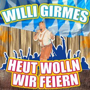 heut_wolln_wir_feiern__willi_girmes