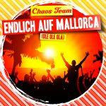Endlich_auf_Mallorca__Chaos_Team