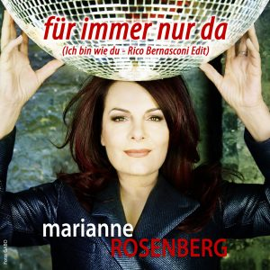 Fuer_immer_nur_da_v06__Marianne_Rosenberg