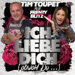 Ich_lieb_Dich__Tim_Toupet_feat_Frenzy_Blitz_2400px