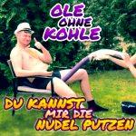 du_kannst_mir_die_nudel_putzen__Ole_ohne_Kohle