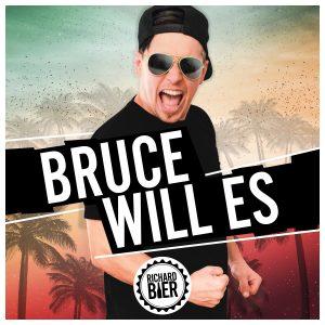 Richard Bier - Bruce will es