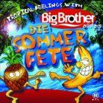 Big BrotherDie SommerfeteUniversal
