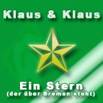 Klaus & KlausEin Stern der über Bremen steht