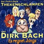 Dir Back und die ThekenschlampenEs regnet JungsBMG Chlodwig