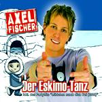 Axel FischerDer Eskimo TanzEMI