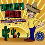 Mickie Krause Finger im Po MexikoEMI