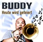 BuddyHeute wird gefeiertDer Tonträger