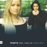 MArry feat. Marc-ElOhne dichDA Music