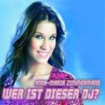 Anna Maria ZimmermannWer ist dieser DJUniversal