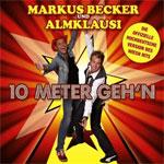 Markus Becker und Almklausi10 Meter gehnEMI