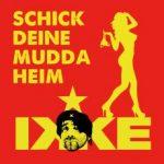 schick-deine-mudda-heim-ikke