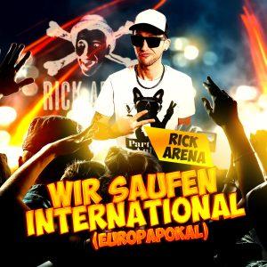 Wir_saufen_international_Europapokal__Rick_Arena