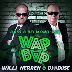 Wap_Bap_Mix__Willi_Herren_und_DJ_Duese