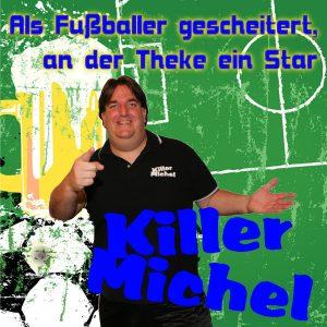 Als_Fussballer_gescheitert_an_der_Theke_ein_Star__KIllermichel