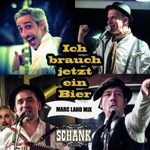 Ich_brauch_jetzt_ein_Bier__Marc_Land_MIx__Schank