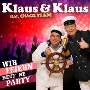 Wir_feiern_heut_ne_Party__Klaus_und_Klaus_feat_Chaos_Team