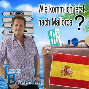 Wie_komm_ich_jetzt_nach_Mallorca__Jens_Buechner