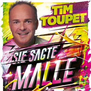 Sie_sagte_Malle__Tim_Toupet