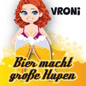 Bier_macht_große_Hupen__Vroni