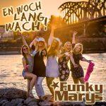 En_Woch_lang_wach__Funky_Marys