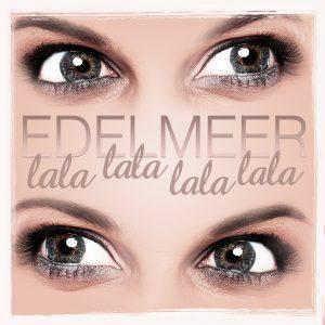 Lala_Lala_Lala-Lala__Edelmeer