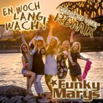 En_Woch_Lang_Wach_REMIX_Version1__Funky_Marys