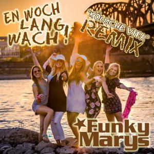 En_Woch_Lang_Wach_REMIX_Version1__Funky_Marys