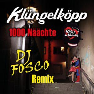 1000_Näächte__Klüngelköpp__Fosco Remix