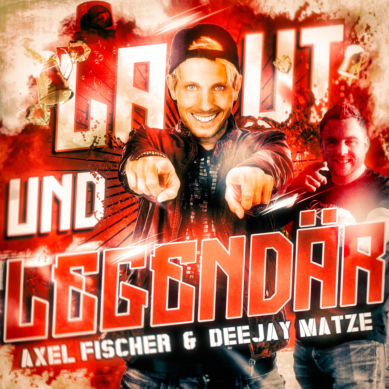 more photos 0607c 6ca79 Laut und legendär – Axel Fischer & Deejay Matze | Xtreme ...